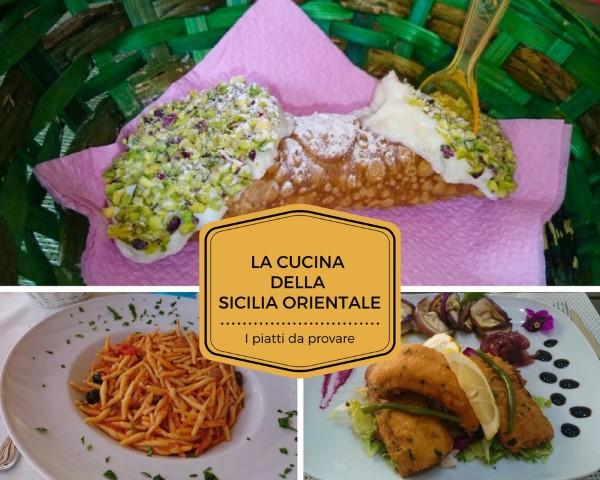 Sicilia orientale: piatti fantastici e dove trovarli i golosi